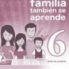 Cuadernillo De Repaso – En Familia Se Aprende Mejor  6° De Primaria