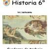 Historia – Cuaderno de trabajo para 6° de primaria