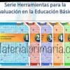 Serie de herramientas para la evaluación en la educación básica